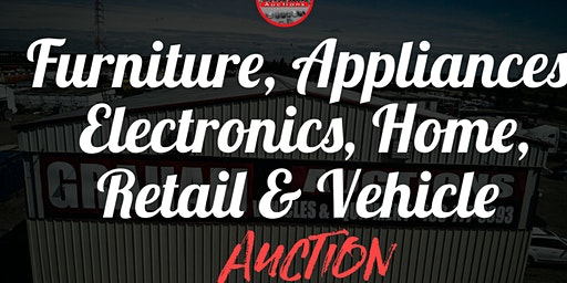 Furniture, Electronics, Home, Retail & Vehicle Auction