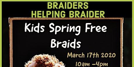 kids Spring FREE BRAIDS tickets