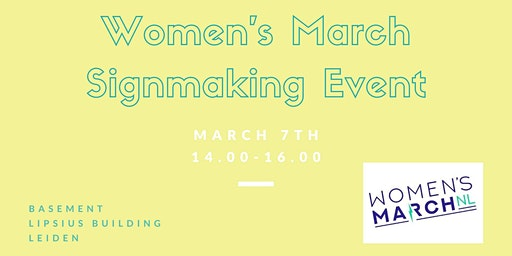 FEL x Women's March on Amsterdam Sign Making Event