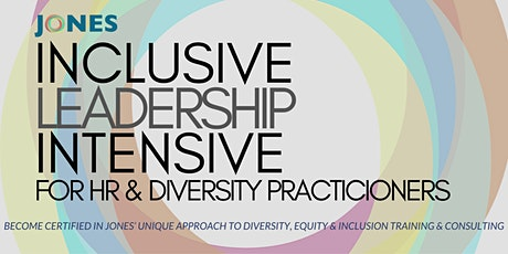 Inclusive Leadership Intensive for HR & Diversity Practitioners (4 Days) tickets
