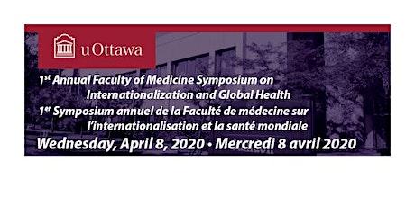 1er Symposium Faculté de Médecine  internationalisation et santé mondiale tickets