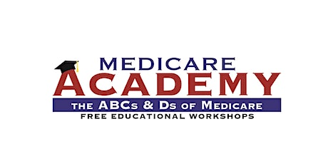 Medicare Academy-2020 Medicare Changes You Should Know tickets