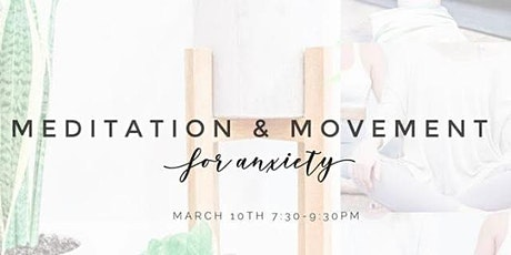 Meditation & Movement for Anxiety tickets