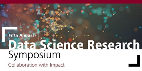 ALL VIRTUAL Data Science Research Symposium 2020 tickets