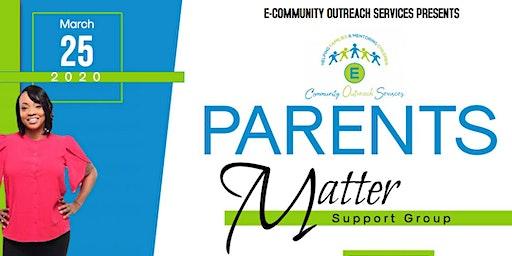 Parents Matter Event