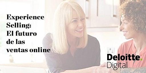 Experience Selling: El futuro de las ventas online