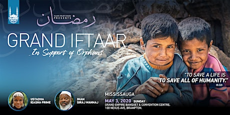 Grand Iftaar In Support of Orphans · Mississauga tickets