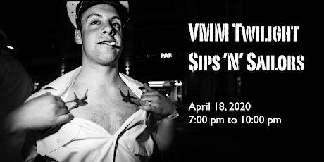 VMM Twilight Sips 'N' Sailors tickets
