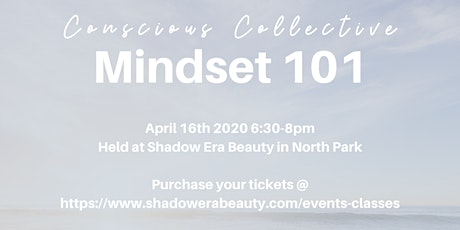 Conscious Collective: Mindset 101 tickets