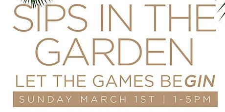 Sips in the Garden tickets