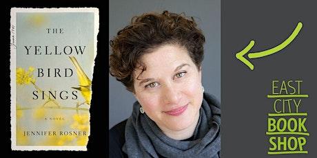 Jennifer Rosner, The Yellow Bird Sings tickets