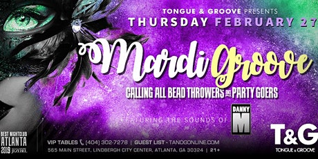 MARDI GROOVE - Calling All Bead Throwers and Party Goers, with DJ DANNY M tickets