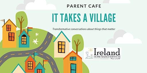 Parent Cafe: It Takes a Village