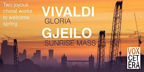 Vivaldi: Gloria and Gjeilo: Sunrise Mass tickets
