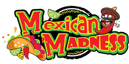 Mexican Madness