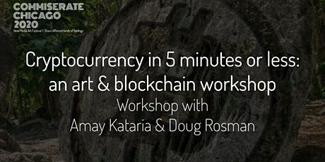 Workshop: Art & Blockchain with Amay Kataria and Doug Rosman tickets