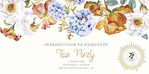 Intro to Etiquette Tea Party