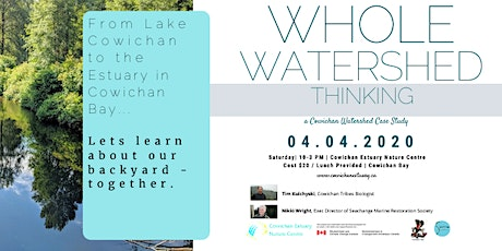 Whole Watershed Thinking: a Cowichan Watershed Case Study tickets