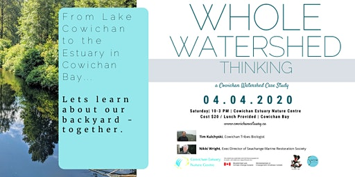 Whole Watershed Thinking: a Cowichan Watershed Case Study