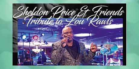 NAM Events LLC  presents Sheldon Price: Tribute to Lou Rawls tickets