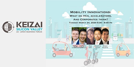 2020-03-24 Keizai Forum on Mobility innovations: What do VCs, accelerators, and Corporates think? tickets