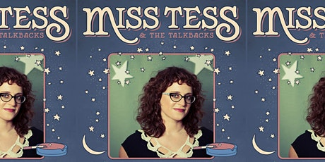 Miss Tess & The Talkbacks with The Sabyre Rae Trio tickets