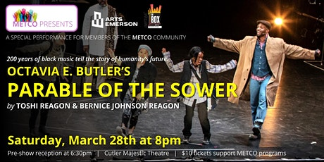 "METCO Presents: ""The Parable of the Sower"" tickets"
