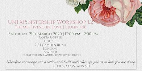 UNFXP: Sistership Workshop 1.2  tickets