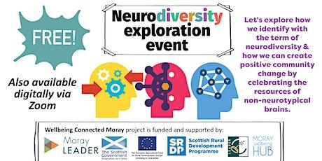 Neurodiversity Exploration Event. March 6th, 10am-12.00pm, Moray Resource Centre, Elgin tickets