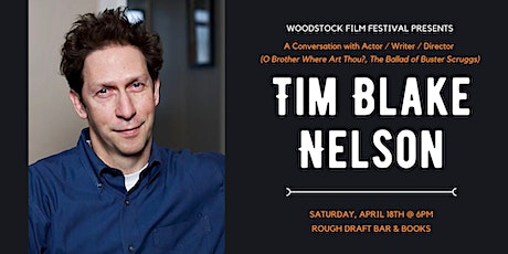 A Conversation with Tim Blake Nelson tickets