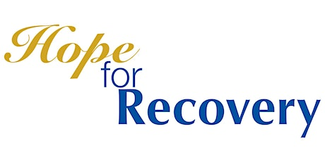 Hope for Recovery - Free Interactive Workshop in North Wilmington tickets