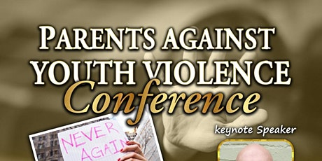PARENTS AGAINST YOUTH VIOLENCE tickets