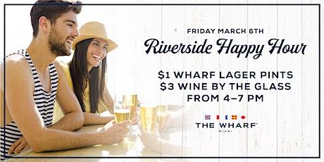 Riverside Happy Hour tickets