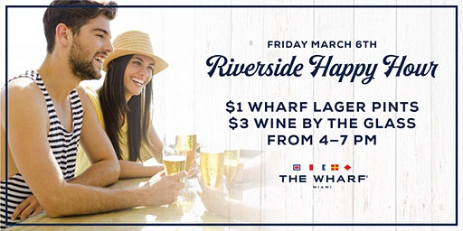 Riverside Happy Hour