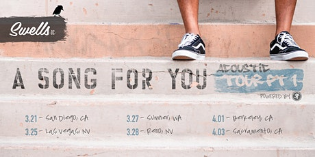 Swells OC - A Song For You - Acoustic Tour Pt. 1 - Berkeley, CA - ALL AGES tickets