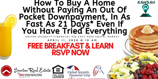 How To Buy A Home Without Paying An Out Of Pocket Down Payment, In As Fast As 21 Days* Even If You Have Tried Everything