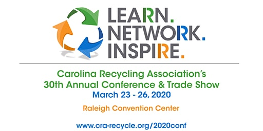 Carolina Recycling Association 30th Annual Conference & Trade Show