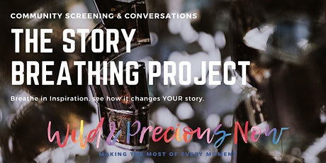 Community Screening and Conversation around The Story Breathing Project tickets