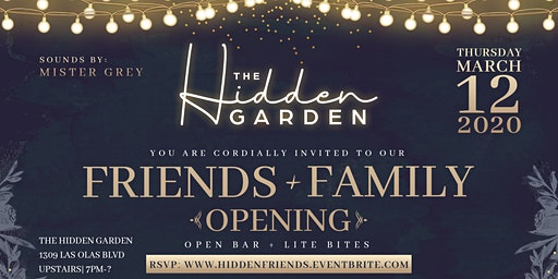 The Hidden Garden Friends & Family Grand Opening
