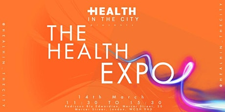 The Health Expo: Mental Health, Diet & Fitness tickets