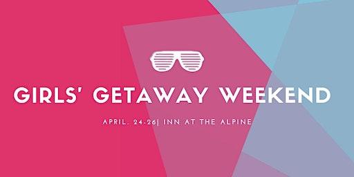 Girls' Getaway Weekend
