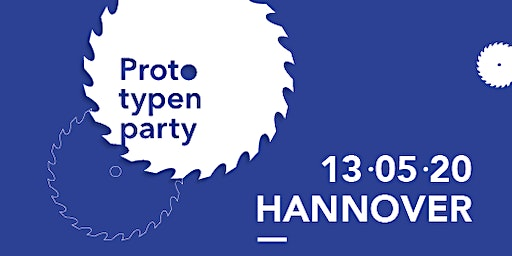 Prototypenparty Hannover 13.5.2020
