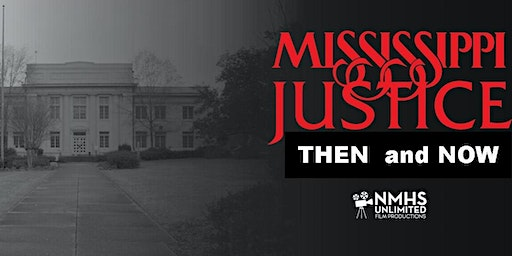 Mississippi Justice, Then and Now