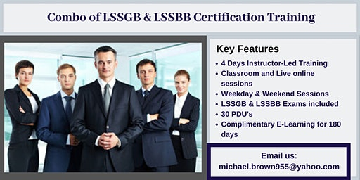 Combo of LSSGB & LSSBB 4 days Certification Training in Claremont, CA