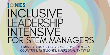 Inclusive Leadership Intensive  for STEM Managers (3 Days) tickets