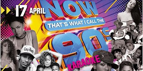 90's Karaoke Night tickets