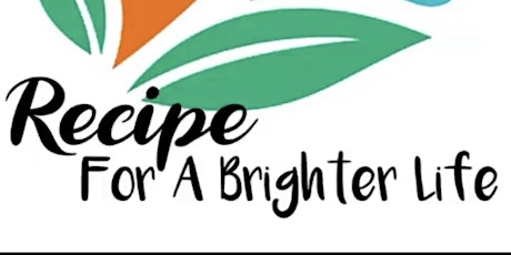 Recipe For A Brighter Life Workshop tickets