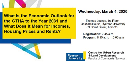 """What Is the Economic Outlook for the GTHA to the Year 2031 and What Does It Mean for Incomes, Housing Prices and Rents?"""