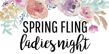 Spring Fling Ladies Night tickets