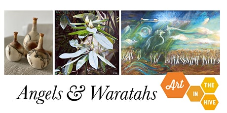 Angels and Waratahs: Paintings and Ceramics tickets